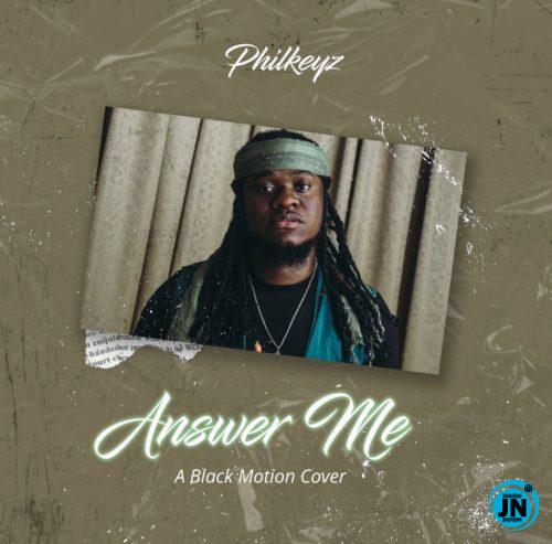 Philkeyz – Answer Me